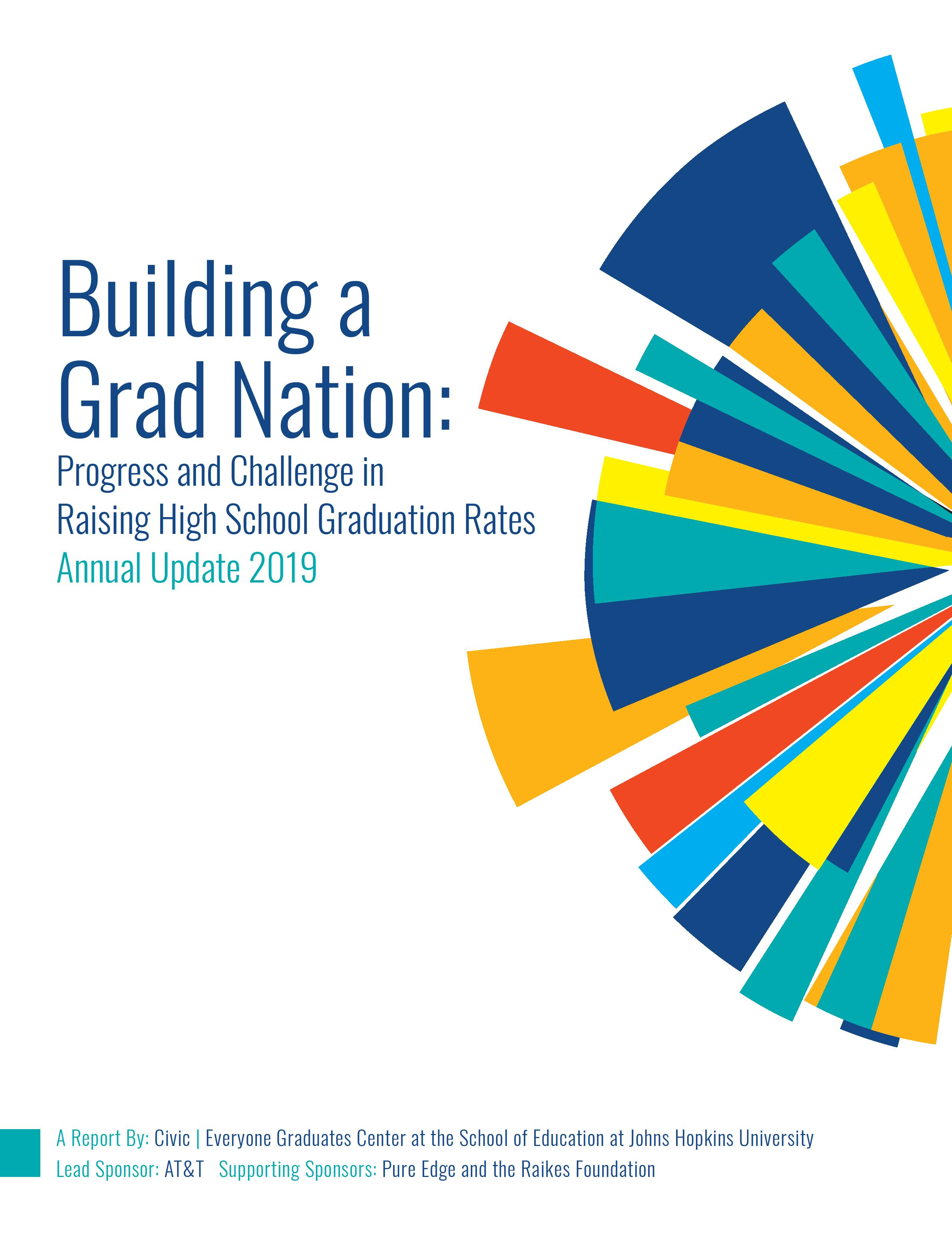2019 Building A Grad Nation: Progress and Challenge in Raising High School Graduation Rates Cover Image